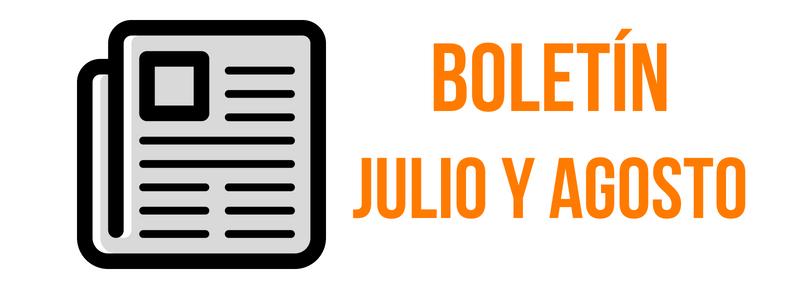 BOLETIN JULIO & AGOSTO 2018