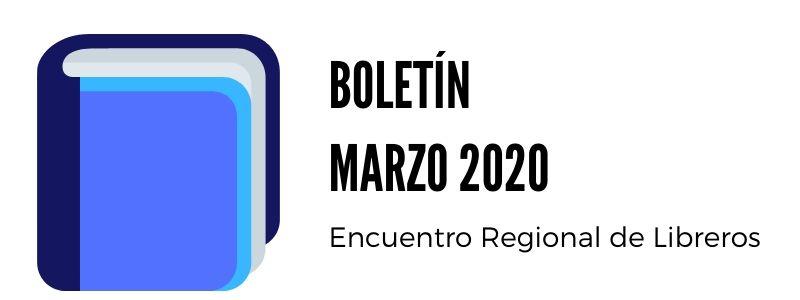 BOLETÍN MARZO 2020 CLC COLOMBIA