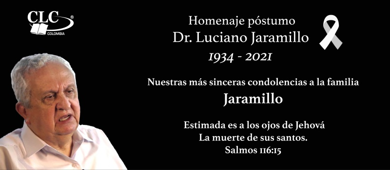 Dr. Luciano Jaramillo 1934 - 2021