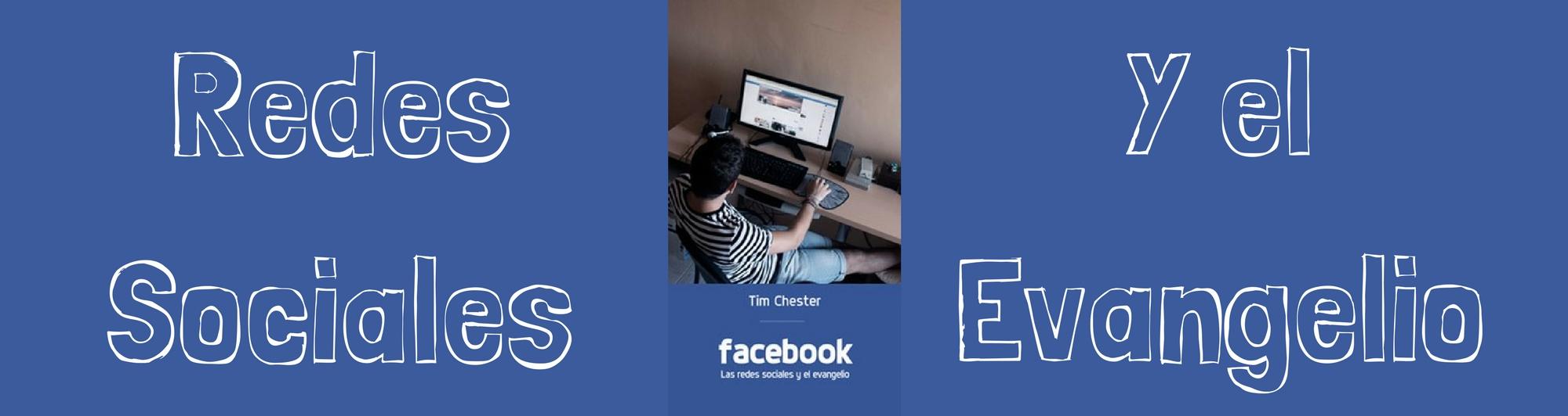 Facebook, Redes Sociales y el Evangelio