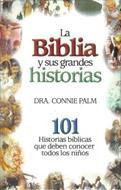 La Biblia y sus grandes historias