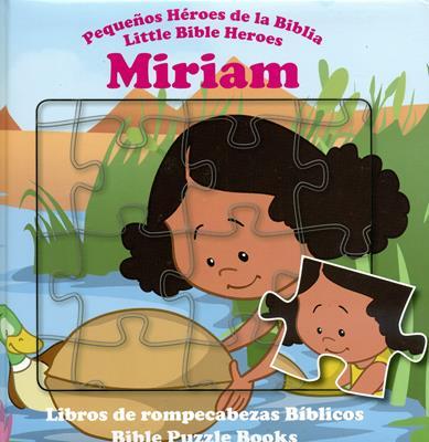 Pequeños héroes de la biblia - Miriam (Bilingüe)
