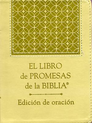 El libro de promesas de la Biblia - Edición de oración (Rústica) [Libro]
