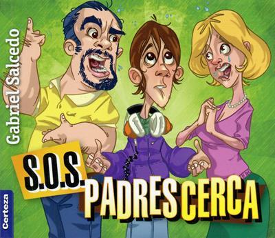 S.O.S. Padres Cerca (Rústica) [Bolsilibro]