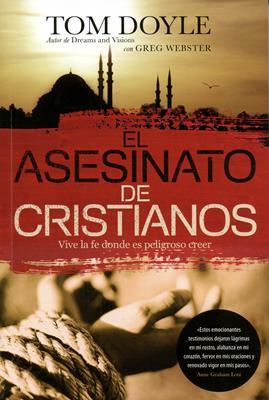 El asesinato de Cristianos (Rústica) [Libro]