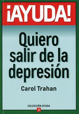 ¡Ayuda! Quiero salir de la depresión (Rústica) [Bolsilibro]