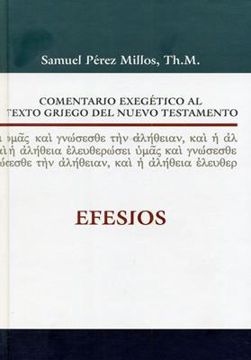 Comentario exegético al texto griego del nuevo testamento - Efesios (Tapa dura) [Comentario]