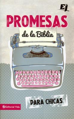 Promesas de la Biblia para chicas (RÚSTICA) [Bolsilibro]