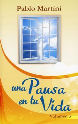 Una pausa en tu vida - Vol 3
