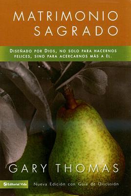 Matrimonio sagrado (Rústica) [Libro]