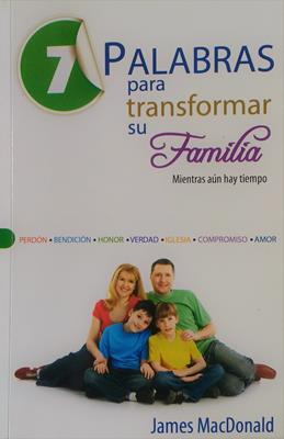 7 Palabras para transformar su familia (Rústica)