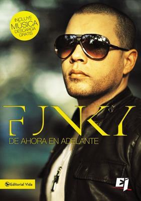 Funky de ahora en adelante (Rústica) [Libro]