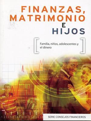 Finanzas, matrimonio e hijos