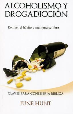 Alcoholismo y Drogadicción (Rústica) [Bolsilibro]