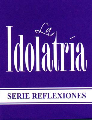 La idolatría [Paquete por 10 libros]