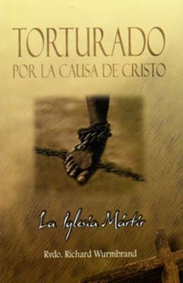 Torturado por la causa de Cristo