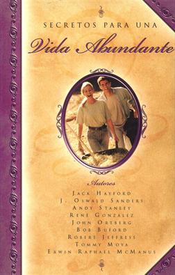 Secretos para una vida abundante (TAPA DURA) [Libro]