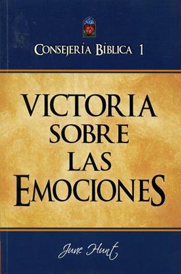 Consejería Bíblica 1 - Victoria sobre las emociones (Rústica) [Libro]
