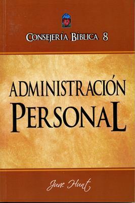 Consejería Bíblica 8 - Administración personal (Rústica) [Libro]