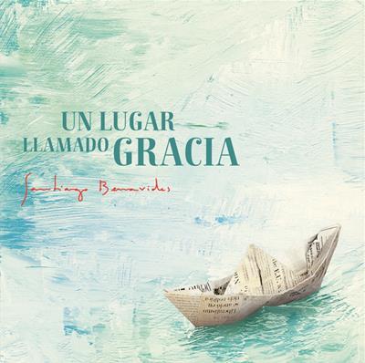 Un lugar llamado Gracia [CD]