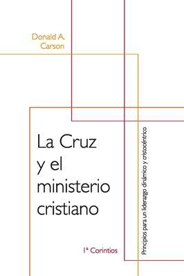 Cruz y el Ministerio Cristiano