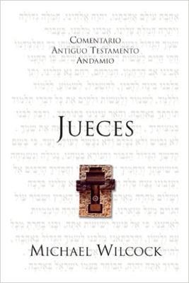 Comentario Antiguo Testamento Jueces (Rústica) [Comentario]