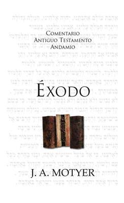 Comentario Antiguo Testamento Éxodo (Rústica) [Comentario]