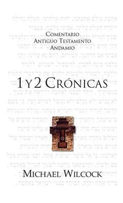 Comentario Antiguo Testamento 1 Y 2 Crónicas (Rústica)
