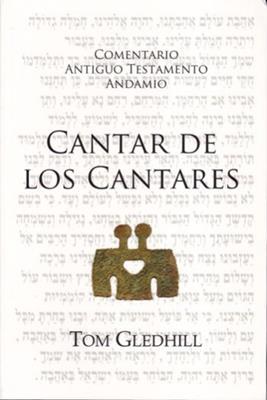 Comentario Antiguo Testamento Cantar De Los Cantares (Rústica) [Comentario]