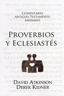Comentario Antiguo Testamento Proverbios y Eclesiastés (Rústica) [Comentario]
