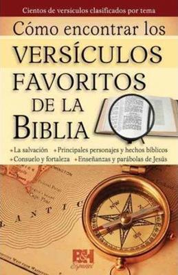 Como Encontrar Los Versiculos Favoritos De La Biblia (Rustica) [Folleto]