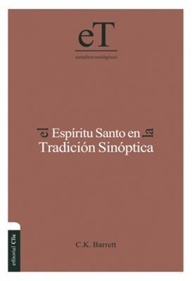 Espíritu Santo en la tradición sinóptica (Tapa dura) [Libro]