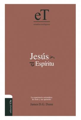 Jesus y el Espíritu (Tapa dura) [Libro]