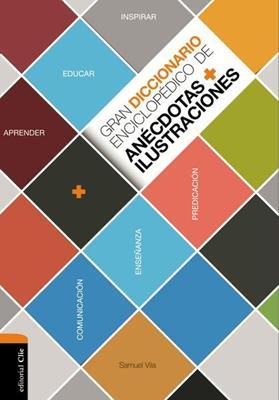Gran diccionario enciclopédico de anécdotas más ilustraciones (Tapa dura) [Enciclopedia]
