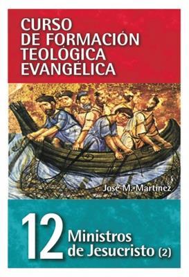Ministros de Jesuscristo- Tomo 12 (Rústica) [Libro]