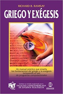 Griego Y Exegesis (Rústica) [Libro]