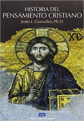 Historia del pensamiento cristiano (Rústica) [Estudio Bíblico]