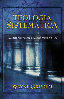 Teología sistemática (Tapa dura) [Libro]