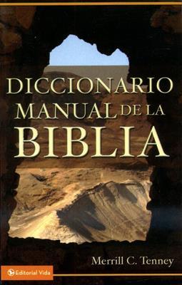 Diccionario manual de la Biblia (Rústica) [Diccionario]