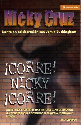 ¡Corre! Nicky ¡Corre! (Rústica) [Libro]