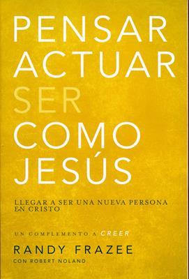 Pensar actuar ser como Jesús (Rústica) [Bolsilibro]