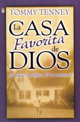 La casa favorita de Dios (Rústica)