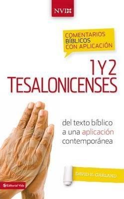 Comentarios Biblicos Con Aplicacion/Tesalonicenses/NVI (Tapa Dura) [Comentario]