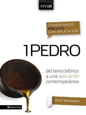 Comentarios Biblicos Con Aplicacion/1 Pedro/NVI (Tapa Dura) [Comentario]