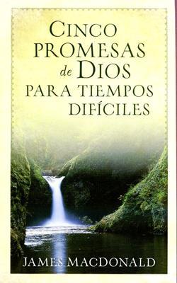 Cinco promesas de Dios para tiempos dificiles