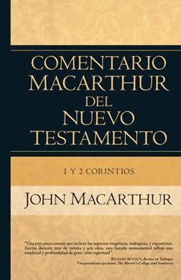Comentario MacArthur Del Nuevo Testamento/1 Y 2 Corintios (Tapa Dura) [Comentario]