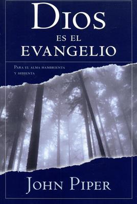 Dios Es El Evangelio/Para El Alma Hambrienta Y Sedienta