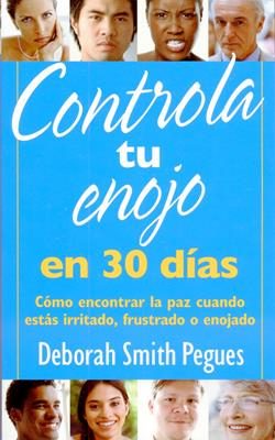 Controla tu enojo en 30 días (Rústica) [Bolsilibro]