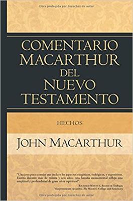 Comentario MacArthur Del Nuevo Testamento/Hechos (Tapa Dura) [Comentario]