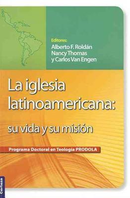 La iglesia latinoamericana (Rústica) [Libro]